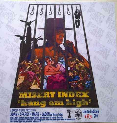 "MISERY INDEX 'Hang em High' 7"" special handnumbered cover"