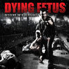 DYING FETUS 'Descend Into Depravity' limited edition Digi CD