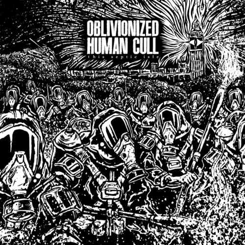 OBLIVIONIZED | HUMAN CULL 'This Septic Isle' (MP3)