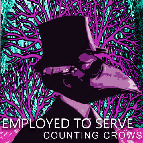 EMPLOYED TO SERVE 'Counting Crows' (MP3)