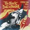 "THE BLACK DAHLIA MURDER 'Grind 'Em All' 7"" yellow vinyl"