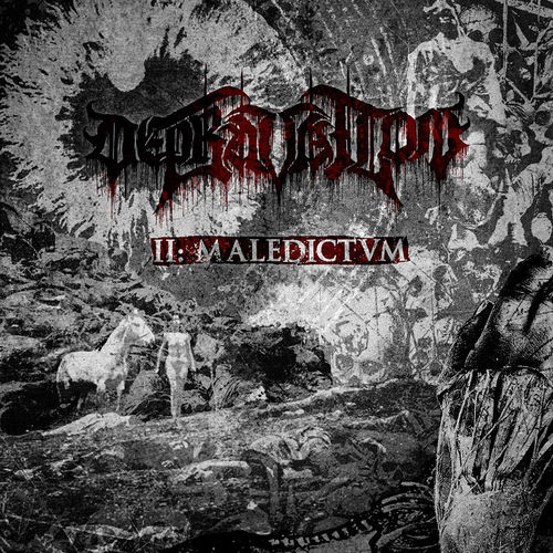 DEPRAVATION 'II: Maledictvm' LP