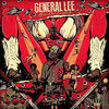 GENERAL LEE 'Knives Out, Everybody!' LP
