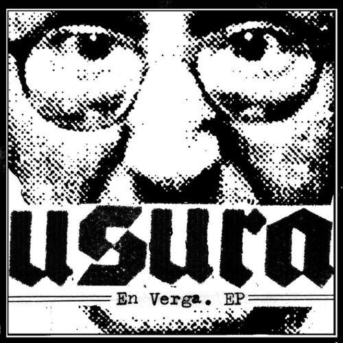USURA 'En verga' 7inch EP