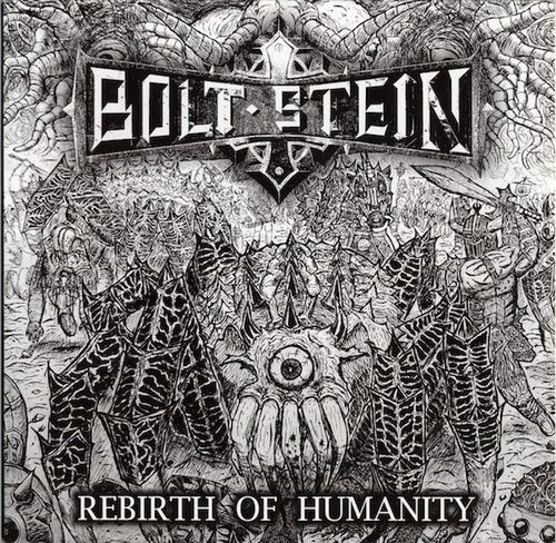 BOLT STEIN 'Rebirth Of Humanity' LP