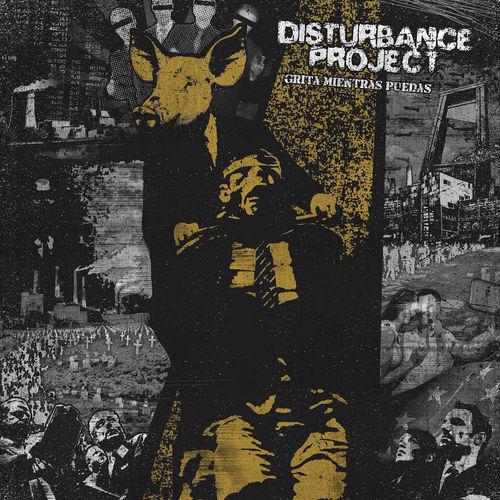 DISTURBANCE PROJECT 'Grita Mientras Puedas' LP
