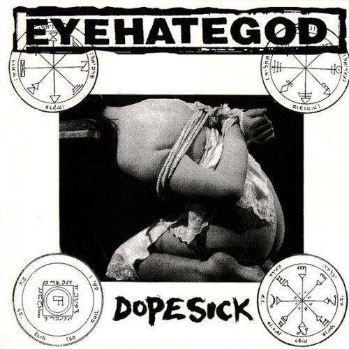 EYEHATEGOD 'Dopesick' LP