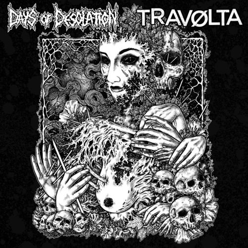 DAYS OF DESOLATION | TRAVOLTA Split 10""
