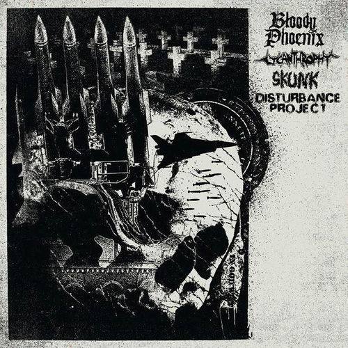 BLOODY PHOENIX | LYCANTHROPHY | SKUNK | DISTURBANCE PROJECT 4​-​way Split LP