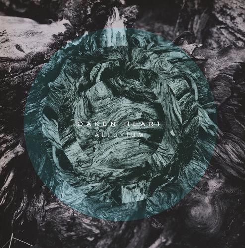 OAKEN HEART 'Alluvium' LP