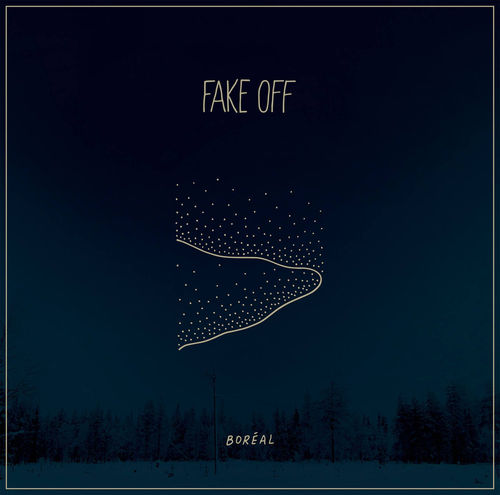 FAKE OFF 'Boréal' LP