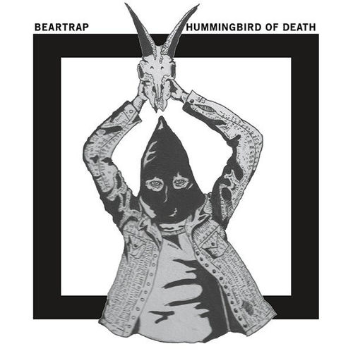 BEARTRAP | HUMMINGBIRD OF DEATH Split 5""