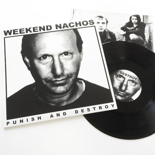 WEEKEND NACHOS 'Punish And Destroy' LP