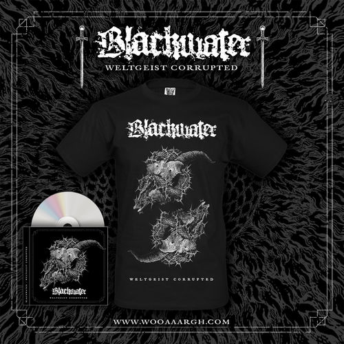 BLACKWATER 'Weltgeist Corrupted' CD + T-Shirt