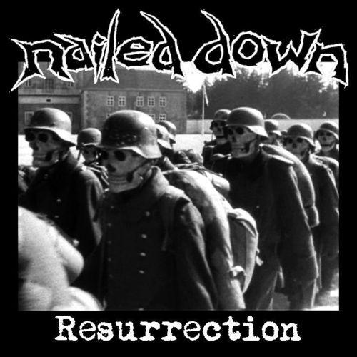 "NAILED DOWN 'Resurrection' 3x 7"""