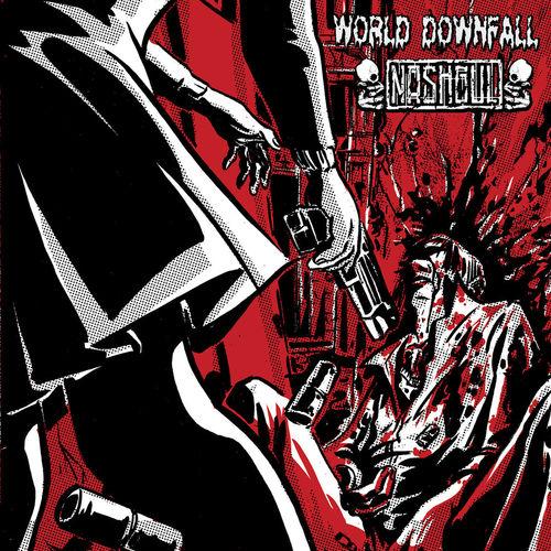 "NASHGUL   WORLD DOWNFALL Split 7"""