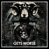 GETS WORSE 'Struggle' LP