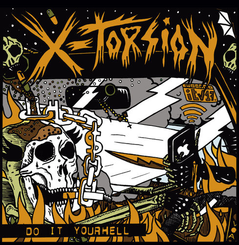 X-TORSION 'Do It Your Hell' Gatefold LP + 7inch Flexi