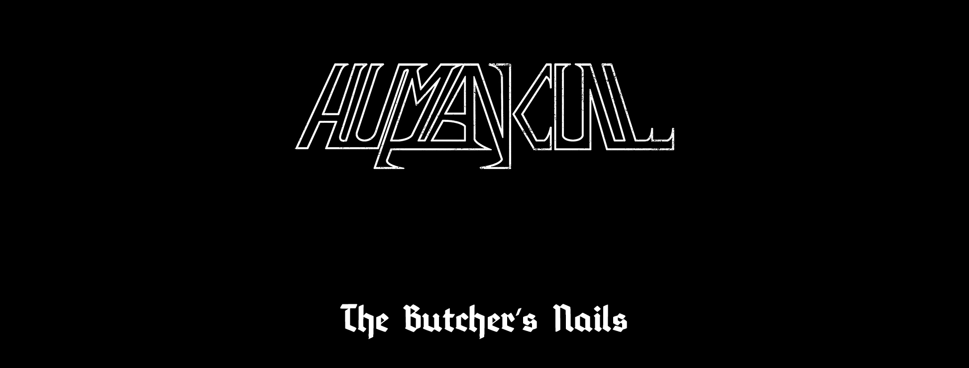 HUMAN_CULL_The_Butchers_Nails_-_Black